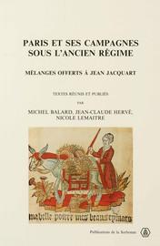 Paris et ses campagnes sous l'Ancien Régime