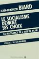 Le socialisme devant ses choix