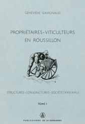 Propriétaires-viticulteurs en Roussillon. TomeI