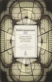 Enfermements. VolumeIII