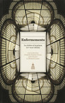 Enfermements. Volume I