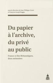 Du papier à l'archive, du privé au public