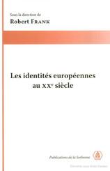 Les identités européennes au XXe siècle