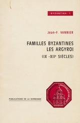 Familles byzantines: les Argyroi (ixe-xiesiècles)