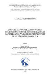 L'information des actionnaires, source d'un contre-pouvoir dans les sociétés anonymes de droit français et du périmètre O.H.A.D.A.