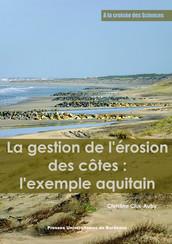 La gestion de l'érosion des côtes : l'exemple aquitain