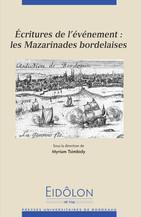Écritures de l'événement : les Mazarinades bordelaises