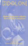 Mythes et mémoire collective dans la culture lusophone