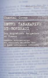 Entre Tananarive et Bordeaux. Les migrations malgaches en France