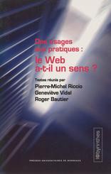 Des usages aux pratiques : le Web a-t-il un sens ?
