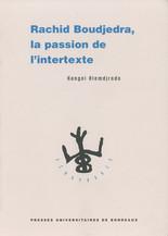 Rachid Boudjedra, la passion de l'intertexte
