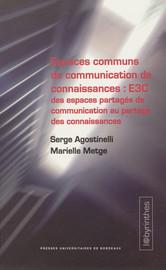 Espaces communs de communication de connaissances : E3C
