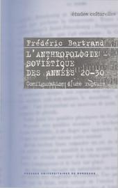 L'anthropologie soviétique des années 20-30