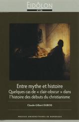 Entre mythe et histoire