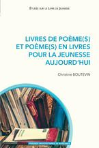 Livres de poème(s) et poème(s) en livres pour la jeunesse aujourd'hui