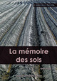 La mémoire des sols