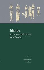 Irlande, écritures et réécritures de la Famine