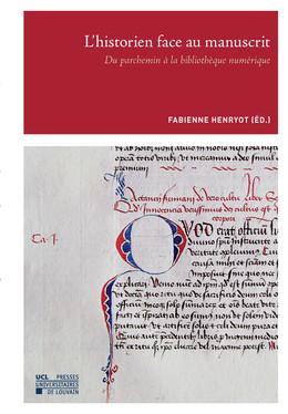 L'historien face au manuscrit