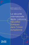 La sécurité internationale après Lisbonne