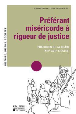 Préférant miséricorde à rigueur de justice
