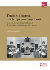 Femmes cloîtrées des temps contemporains