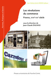 Les grandes surfaces : de l'invention du discount à l'essor du e-commerce (France, 1945-2019)