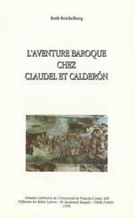 L'aventure baroque chez Claudel et Caldéron