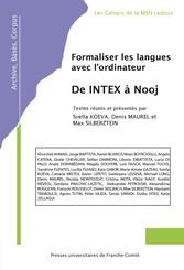 Formaliser les langues avec l'ordinateur: de INTEX à Nooj