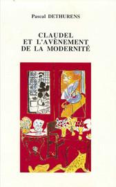 Claudel et l'avènement de la modernité Chapitre III. L