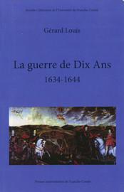 La guerre de Dix Ans