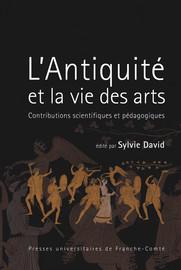 L'Antiquité et la vie des arts