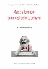 Marx: la formation du concept de force du travail