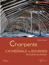 La charpente de la cathédrale de Bourges