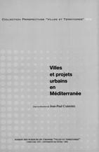 Villes et projets urbains en Méditerranée