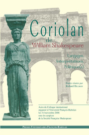 "Tragedy as a Crying Shame in Coriolanus and Alexandre Hardy's Coriolan: The ""Boy of Tears"" and the Hardy Boys"