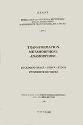 Transformation, métamorphose, anamorphose