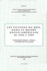 Les fictions du réel dans le monde anglo-américain de 1960 à 1980