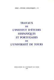 Travaux de l'Institut d'études hispaniques et portugaises de l'Université de Tours