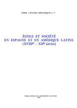 École et société en Espagne et en Amérique Latine (XVIIIe - XXe siècles)
