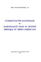Communautés nationales et marginalité dans le monde ibérique et ibéro-américain