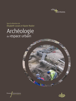 Archéologie de l'espace urbain