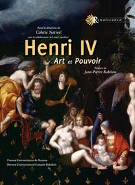 Henri IV. Le roi du miracle