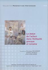 Le statut de l'acteur dans l'Antiquité grecque et romaine