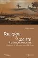 Chapitre 4. Aspects d'une enquête sur les lieux de culte: les églises paroissiales et leur nom au XVIIe et XVIIIesiècles