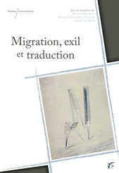 Migration, exil et traduction
