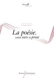 La poésie, entre vers et prose