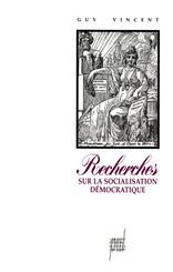 Recherches sur la socialisation démocratique