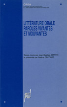 Littérature orale : paroles vivantes et mouvantes
