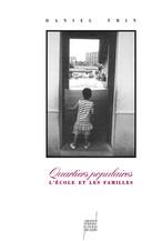 Quartiers populaires : l'école et les familles