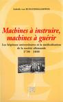 Machines à instruire, machines à guérir